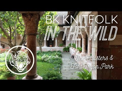 The Cloisters & Fort Tryon Park: BK KNITFOLK IN THE WILD
