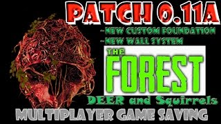 The Forest - Patch 0.11 - Custom Foundations - New Wall System - Multiplayer SAVING - Squirrels -P1
