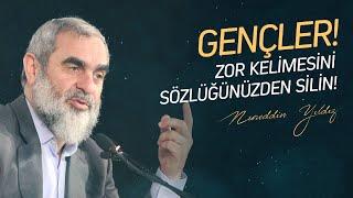 191) Gençler! Zor Kelimesini Sözlüğünüzden Silin! - M.Emin SARAÇ Anadolu İHL - Nureddin YILDIZ