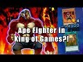 Ape Fighter in King of Games?!