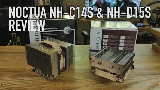 noctua NH-D15S & NH-C14S Overview & Overclocked Tests