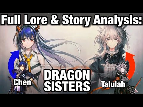 Dragon Sisters: The Full Story of Chen & Talulah || Arknights Lore Series