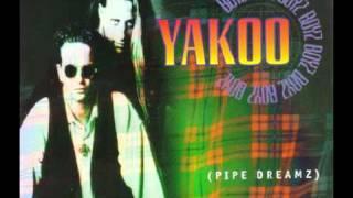 Yakoo Boyz - Pipe Dreamz (Up Yer Kilt Vocal Radio Edit)