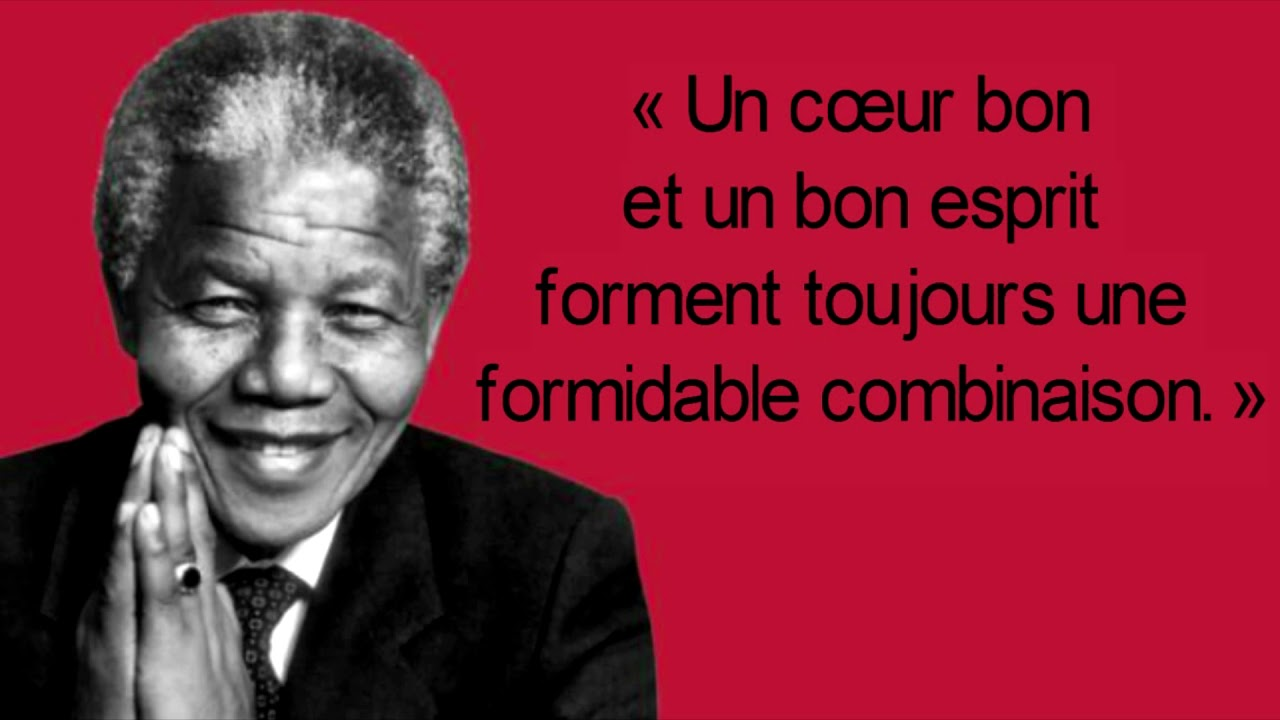 10 Citations De Nelson Mandela Pour Te Motiver Citations