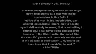 Why did Adolf Hitler hate Christianity so much? [MIRROR]