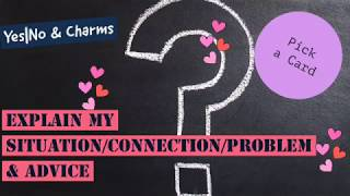 Pick a Card ❤️ Explain My Situation/Connection/Problem & Advice - Plus Yes |No Coin Flip & Charms ❤️