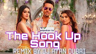#POPULARTVDJ#TIGERSHORFF                THE HOOK UP SONG DJ REMIX|SOTY2| DJ AYAN MIX