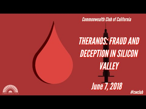 THERANOS: FRAUD AND DECEPTION IN SILICON VALLEY