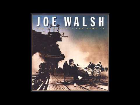 I Can Play That Rock and Roll - Joe Walsh