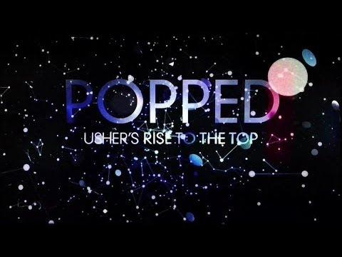 Popped: Usher