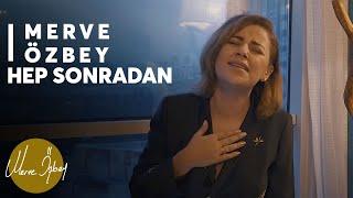 Hep Sonradan - Merve Özbey Akustik-'Beautiful' Acoustic Performance