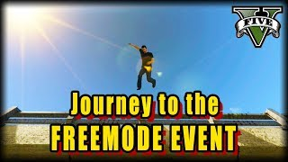 Journey to the Freemode Event : GTA V Comedic Machinima