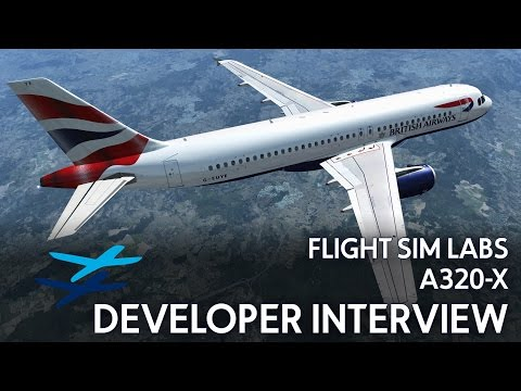 FLIGHT SIM LABS A320-X DEVELOPER INTERVIEW