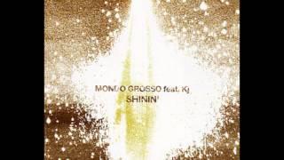 Mondo Grosso feat. Kj - Shinin' (HQ)