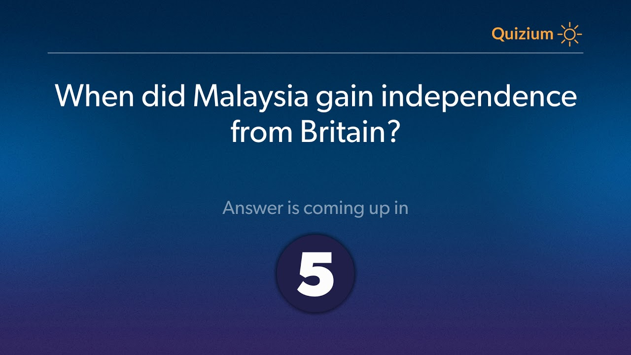 When Did Malaysia Gain Independence From Britain Malaysia Quiz Youtube