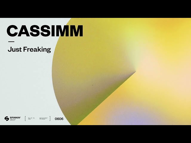 CASSIMM - Just Freaking (Official Audio)