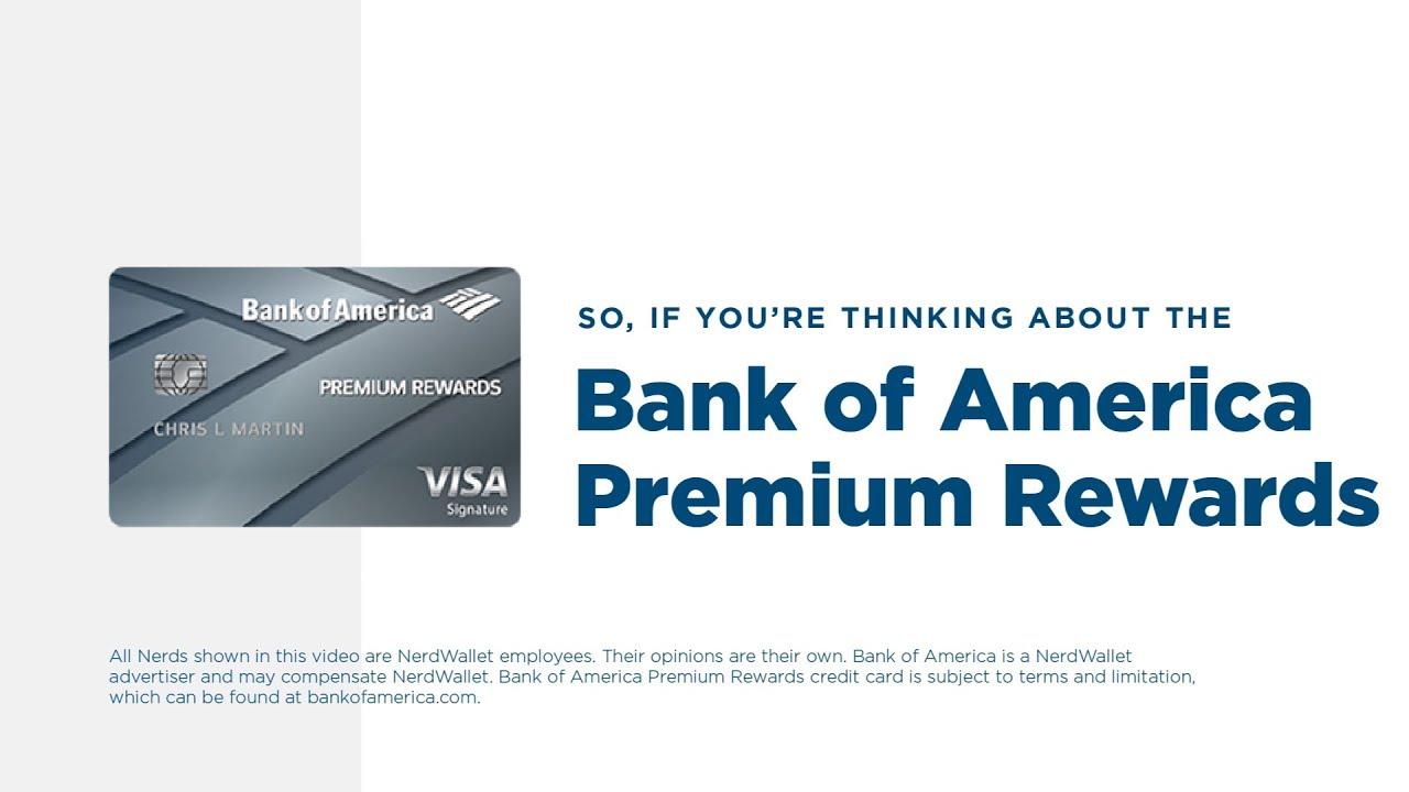 Bank of America Premium Rewards Credit Card Review - NerdWallet