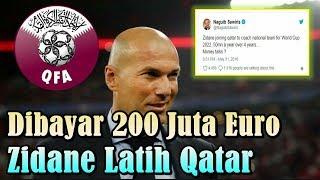 MENGEJUTKAN!!! Dibayar 200 Juta Euro, Zinedine Zidane Latih Timnas Qatar?