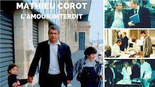 Mathieu Corot - L'amour interdit