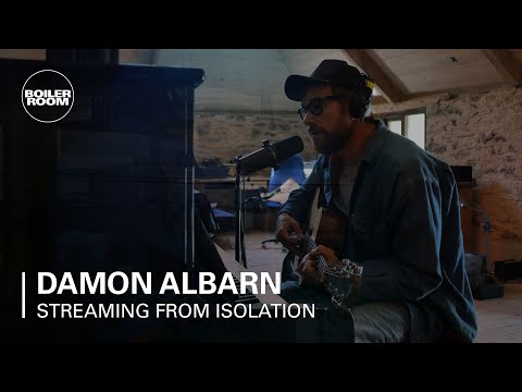 Damon Albarn | Boiler Room: Streaming from Isolation