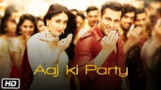 'Aaj Ki Party' VIDEO Song - Mika Singh Pritam | Salman Khan, Kareena Kapoor | Bajrangi Bhaijaan