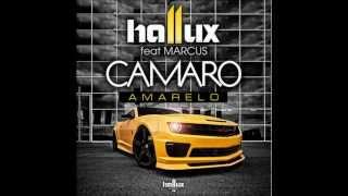 Hallux Makenzo - Camaro Amarelo (ft Marcus)