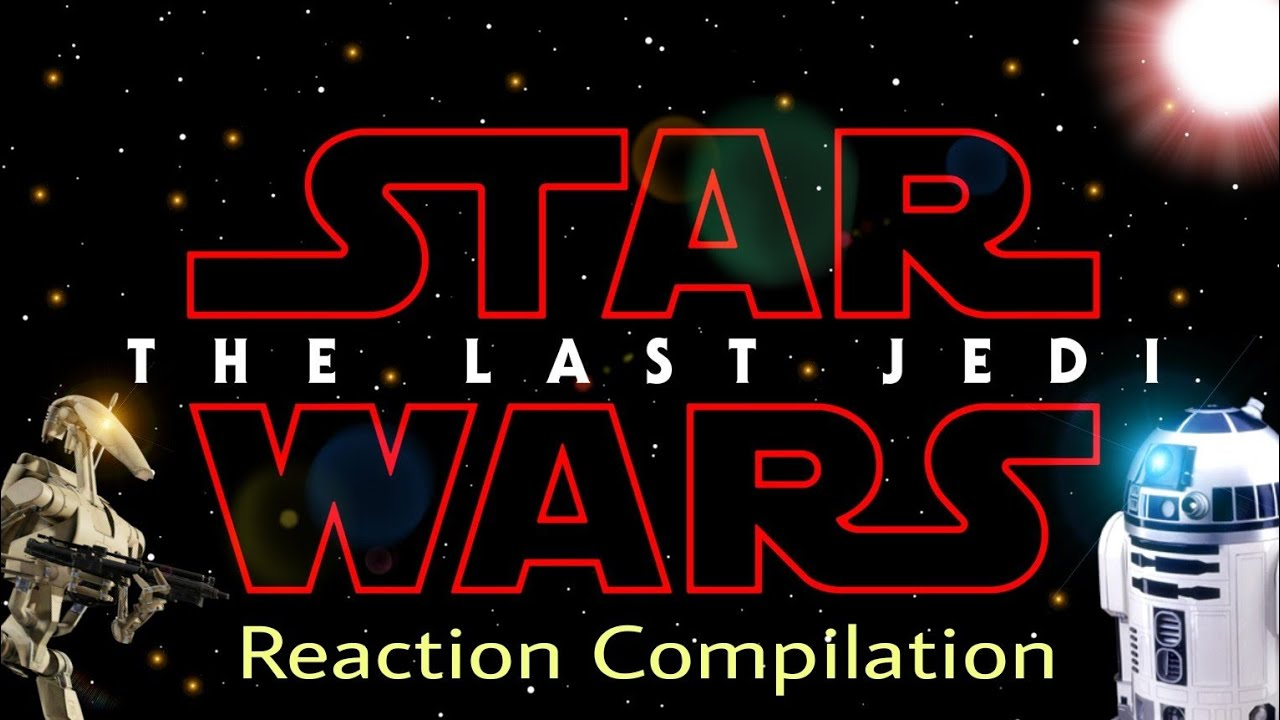 Star Wars: The Last Jedi - Trailer (official) - Reaction Compilation
