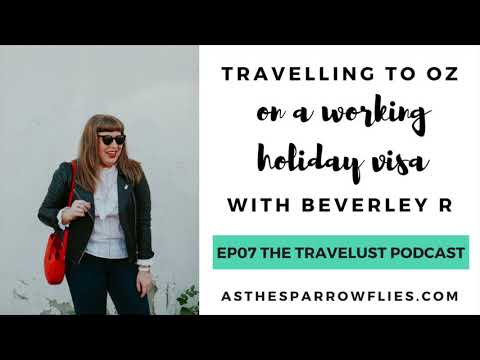 THE TRAVELUST PODCAST 07 - travelling in Australia and exploring cities with Beverley Reinemann - beverley
