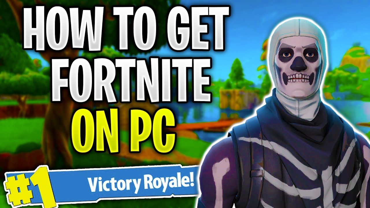 How To Get Fortnite On Pc Install Fortnite On Your Computer Youtube
