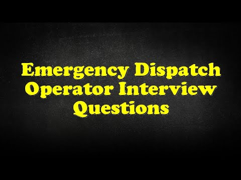 Emergency Dispatch Operator Interview Questions   YouTube  911 Dispatcher Interview Questions