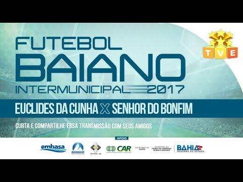Euclides da Cunha X Senhor do Bonfim - Campeonato Intermunicipal 2017