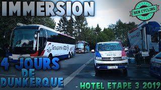 Immersion - Hôtels 3ème étapes 4 jours de Dunkerque 2019
