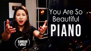 You Are So Beautiful - Piano Cover by Sangah Noona видео