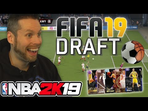 NBA 2K19 FIFA Draft