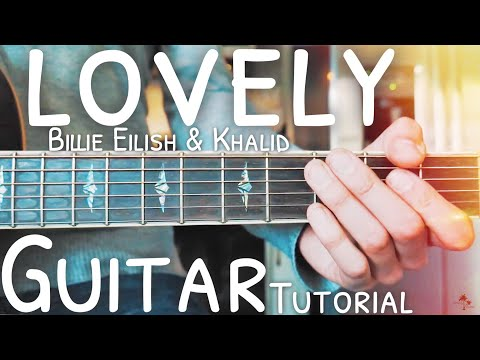 lovely Billie Eilish Khalid Guitar Lesson for Beginners // lovely Guitar // Lesson #471