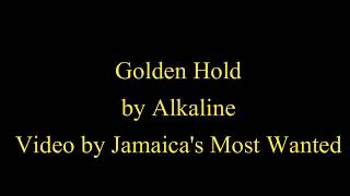 Golden Hold - Alkaline (2017)  (Lyrics)