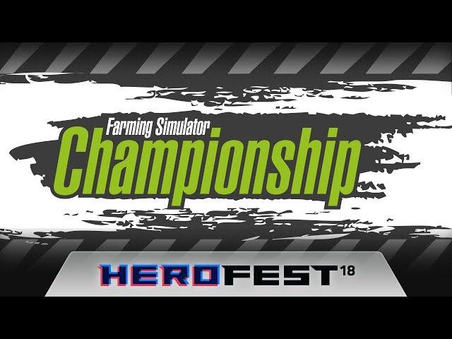 Farming Simulator Championship live at Herofest 18