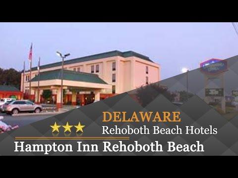 Hampton Inn Rehoboth Beach - Rehoboth Beach Hotels, Delaware