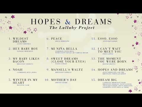 Hopes & Dreams: The Lullaby Project - Sampler