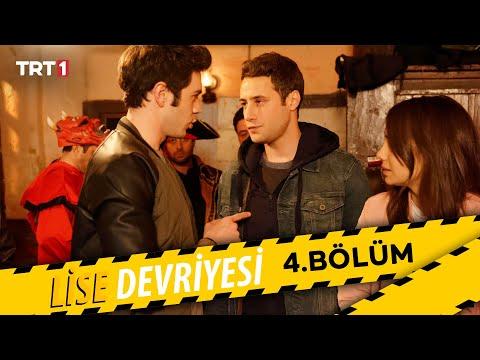 Lise Devriyesi - 4.Bölüm
