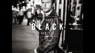 "Dierks Bentley ""BLACK"""