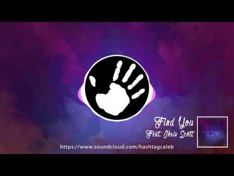 Find You [Feat. Chris Scott]