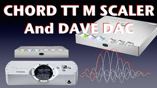 Chord Hugo TT M Scaler & DAVE