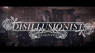 """DISILLUSIONIST - """"Resented"""" (Official Music Video)"""