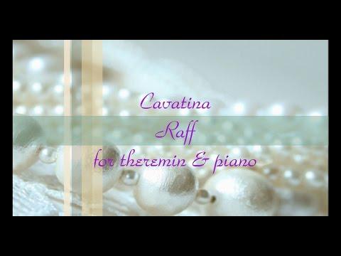 Theremin solo  Cavatina - Raff