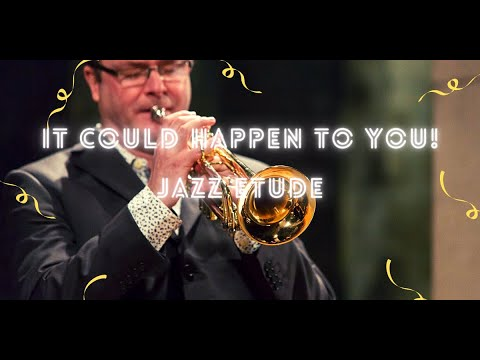 It could happen to you! - jazz etude pdf - free download