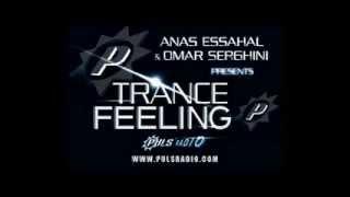 Anas Essahal & Omar Serghini pres. Trance Feeling 071