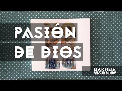 Hakuna Group Music - Pasión De Dios