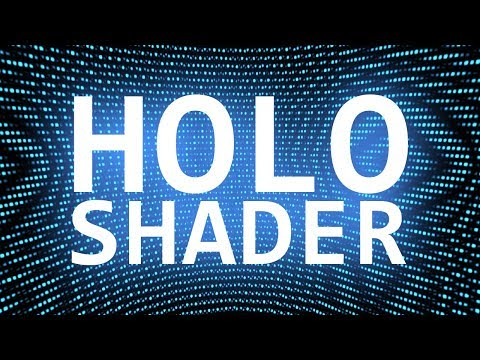 Lets Make a Hologram Shader