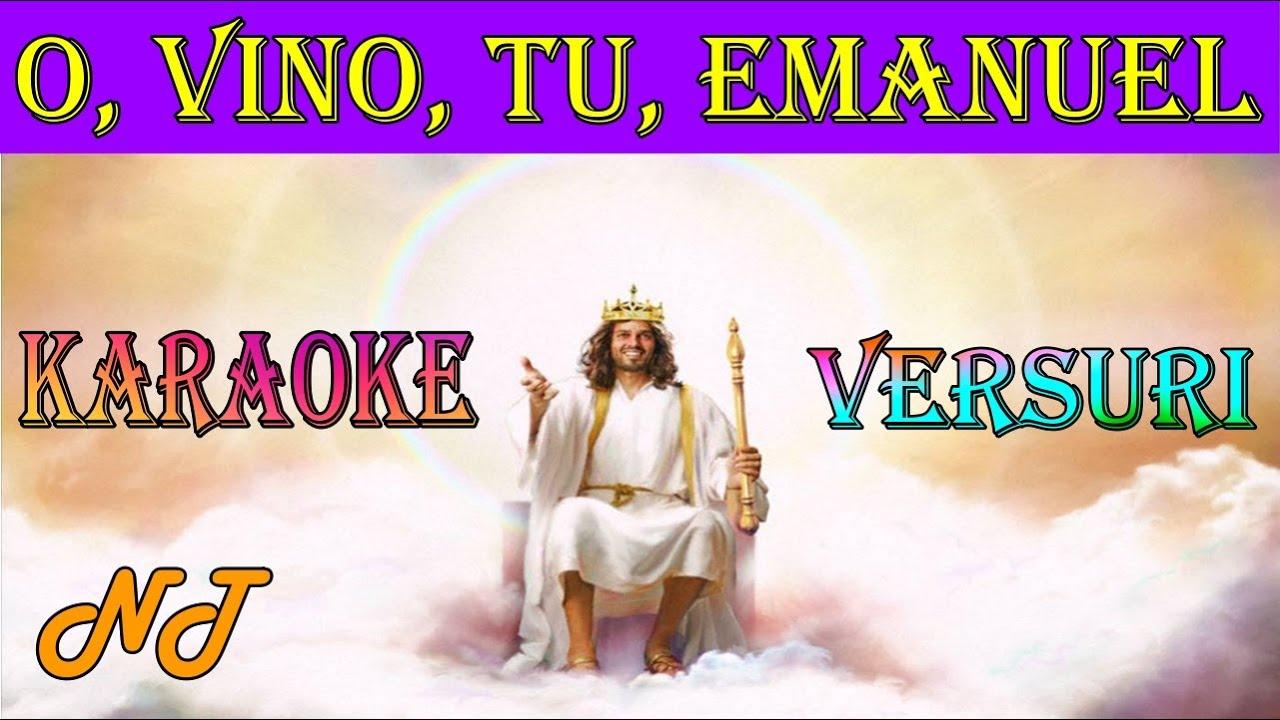 Download O, vino, Tu, Emanuel - karaoke (negativ) + versuri